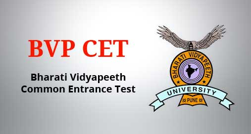 BVP CET 2019 - Bharati Vidyapeet University Common Entrance Test