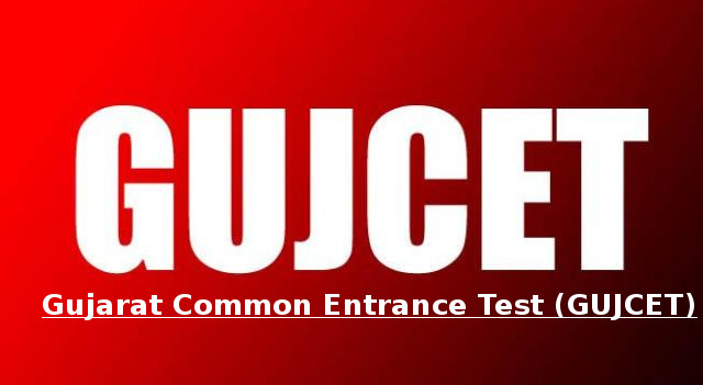 GUJCET 2019 - Gujarat CET (Common Entrance Test)
