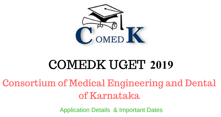 COMEDK UGET 2019 - Karnataka Under Graduate Entrance Test