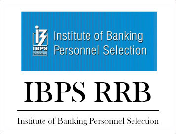 IBPS RRB - Institute Of Banking Personnel Selection