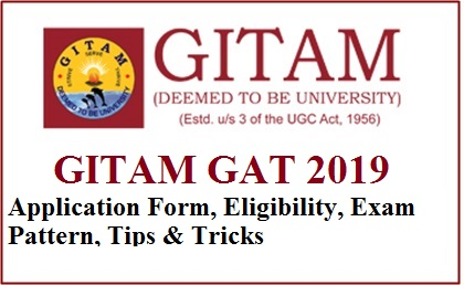GITAM GAT 2019 - GITAM University Admission Test