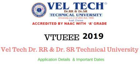 VELTECH VTUEEE 2019 - Veltech University Engineering Entrance Exam
