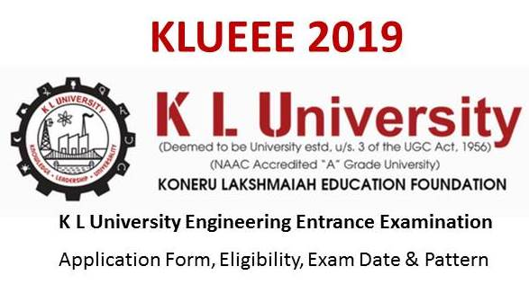 KLUEEE 2019 - K L University Engineering Entrance Examination