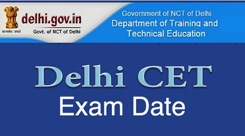 DELHI CET  - Delhi Common Entrance Test