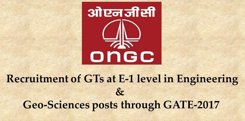 ONGC RECRUITMENT - Oil And Natural Gas Corporation Limited