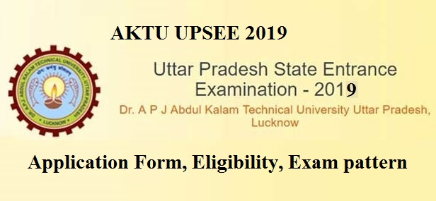 AKTU UPSEE 2019 - Uttar Pradesh State Entrance Examination