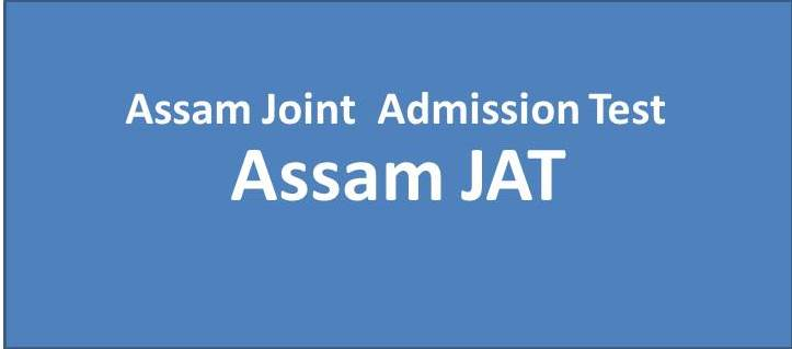ASSAM JAT - Assam Joint Admissions Test