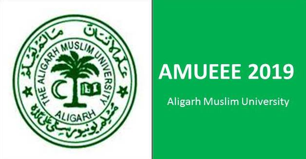 ALIGARH UNIVERSITY AMUEEE 2019 - Aligarh Muslim University (AMU) Engineering Entrance Exam