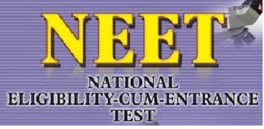 NEET - National Eligibility Cum Entrance Test