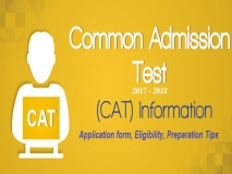 CAT Exam 2017-2018 Application, Eligibility, Preparation Tips