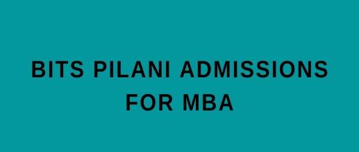 BITS Pilani Admissions for MBA