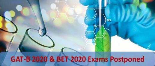 GAT-B 2020 & BET 2020 Exams Postponed