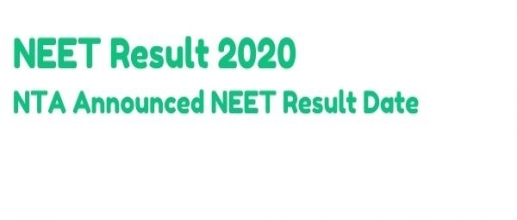 NEET Result 2020: NTA Announced NEET Result Date