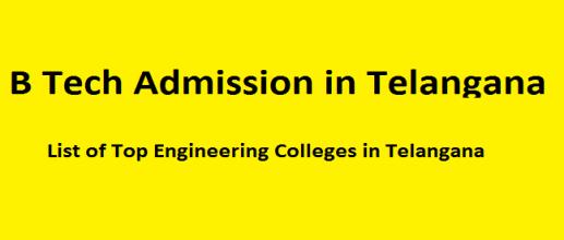 B Tech Admission in Telangana