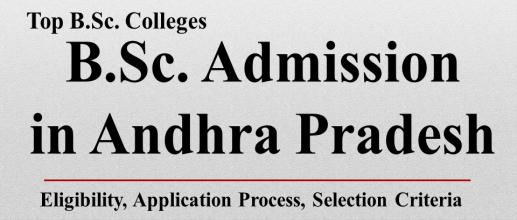 B.Sc. Admission in Andhra Pradesh