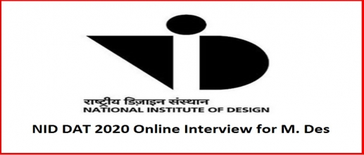 NID DAT 2020 Online Interview for M. Des To Be held from 6th July