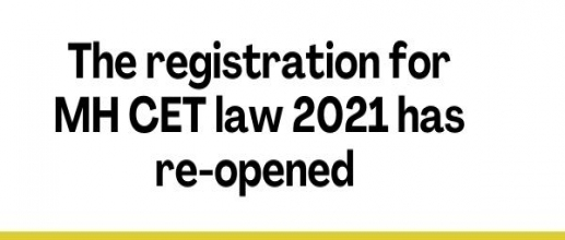 The registration for MH CET law 2021 has re-opened
