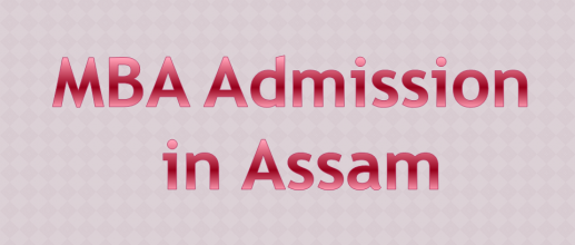 MBA Admission in Assam