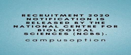 NCBS Recruitment 2020
