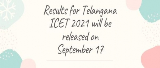 Results for Telangana ICET 2021 will be released on September 17