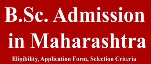 B.Sc. Admission in Maharashtra