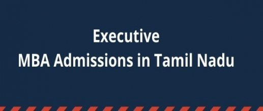 Executive MBA Admissions in Tamil Nadu