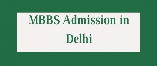 MBBS Admission in Delhi