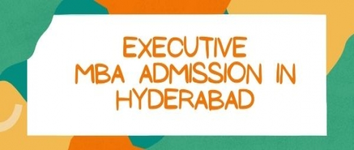 Executive MBA Admission in Hyderabad