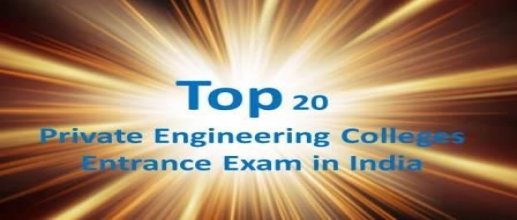 Top Private Engineering Colleges Entrance Exam in India