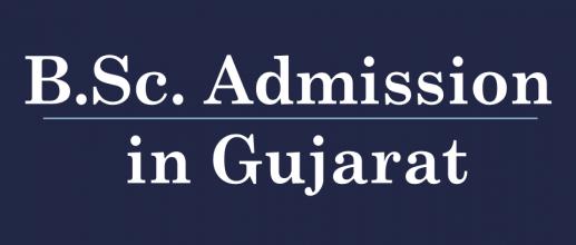 B.Sc. Admission in Gujarat