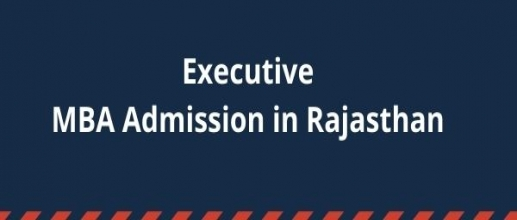 Executive MBA Admission in Rajasthan