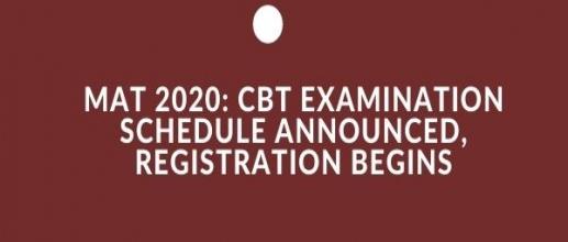 MAT 2020: CBT Examination Schedule Announced, Registration Begins