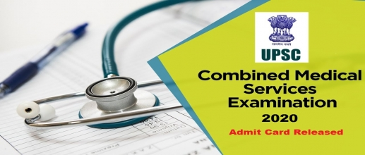 UPSC Combined Medical Services Exam Admit Card Released