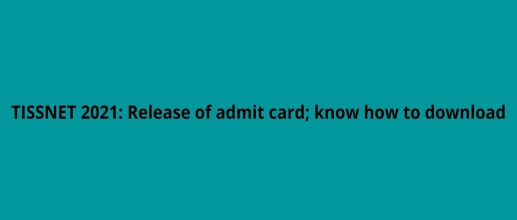 TISSNET 2021 admit card- know how to download