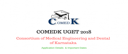 COMEDK UGET Application 2018 Last Date to Apply is 19th April