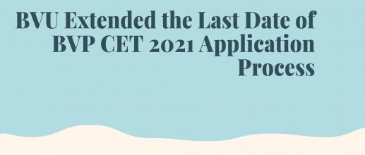 BVP CET 2021 Application Process