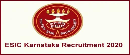 ESIC Karnataka Recruitment 2020