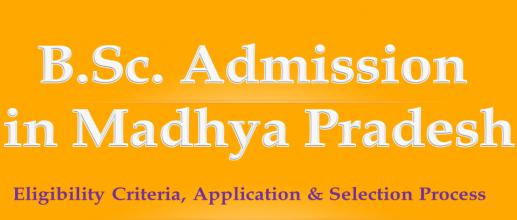 B.Sc. Admission in Madhya Pradesh