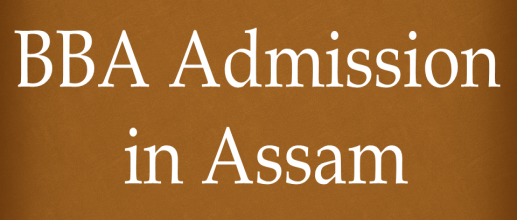 BBA Admission in Assam