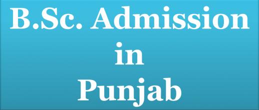 B.Sc. Admission in Punjab