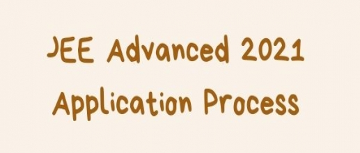 JEE Advanced 2021 Application Process Begins