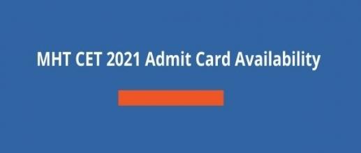 MHT CET 2021 Admit Card Availability