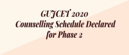 GUJCET 2020: Counselling Schedule Declared for Phase 2