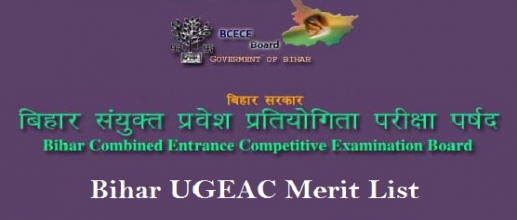 Declaration of Merit List of Bihar UGEAC