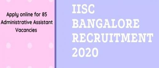 IISc Bangalore Recruitment 2020
