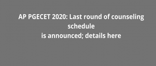 AP PGECET 2020: Last round of counseling schedule