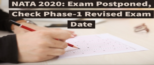 NATA 2020: Exam Postponed, Check Phase-1 Revised Exam Date