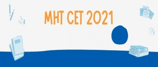 MHT CET 2021 Exam will be released on October 28, 2021