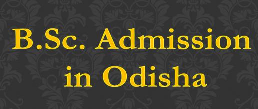 B.Sc. Admission in Odisha