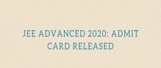 JEE Advanced 2020: Admit Card Released